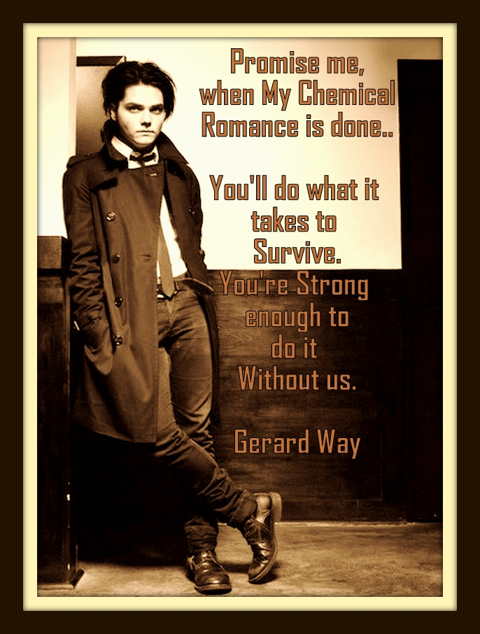 A Gerard Quote ~ Original Edit by Sasha